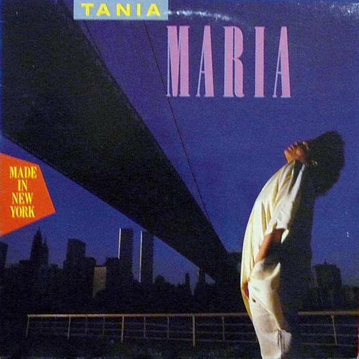 『Made In New York』Tania Maria