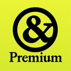 &Premiumの電子版が定期購読できるアプリが登場!