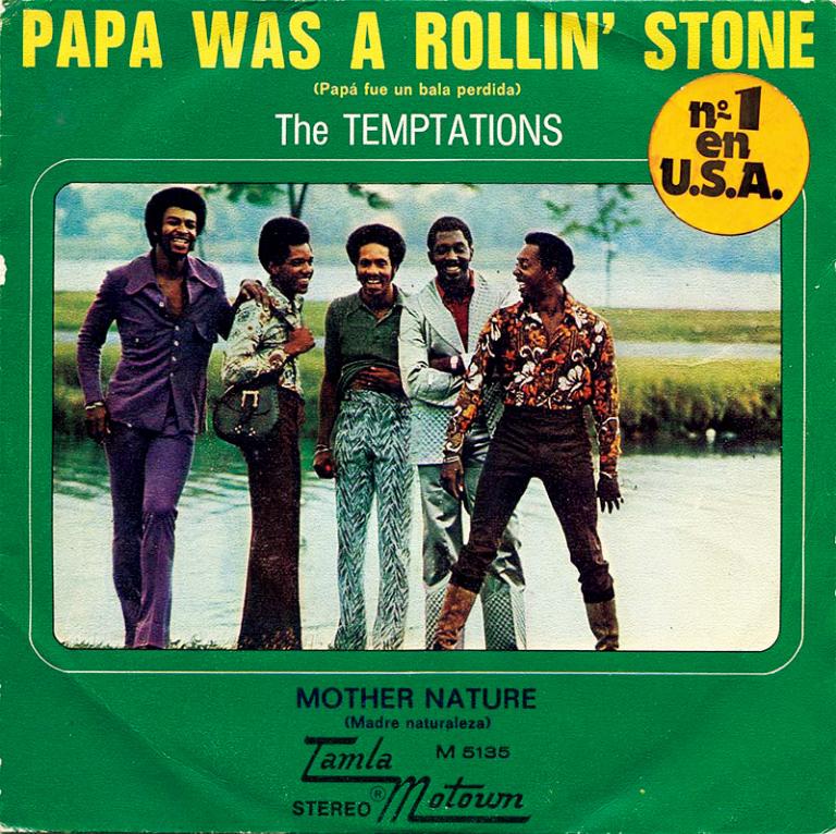 「Papa Was a Rollin' Stone」ザ・テンプテーションズ