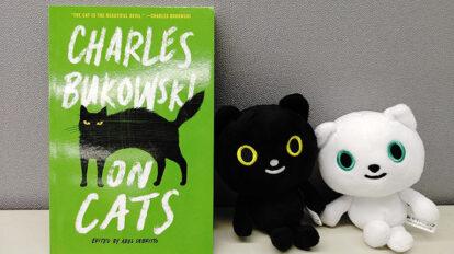「ブコウスキーと猫」にギャップ萌え。 From Editors No.936