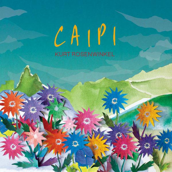 『Caipi』Kurt Rosenwinkel