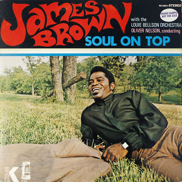 『Soul On Top』James Brown With The Louie Bellson Orchestra、Oliver Nelson